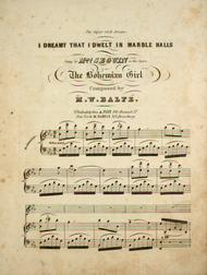 (The Gipsy Girl's Dream). I Dreamt That I Dwelt in Marble Halls. From The Bohemian Girl sheet music