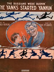 (The Russians Were Rushin'). The Yanks Started Yankin' sheet music