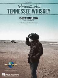 Chris Stapleton  Sheet Music (Smooth As) Tennessee Whiskey Song Lyrics Guitar Tabs Piano Music Notes Songbook