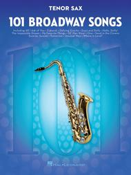 Various  Sheet Music 101 Broadway Songs for Tenor Sax Song Lyrics Guitar Tabs Piano Music Notes Songbook