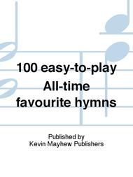 Sheet Music 100 easy-to-play All-time favourite hymns Song Lyrics Guitar Tabs Piano Music Notes Songbook