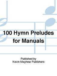 Sheet Music 100 Hymn Preludes for Manuals Song Lyrics Guitar Tabs Piano Music Notes Songbook