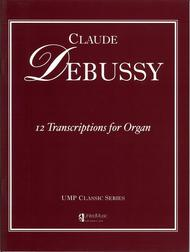 Claude Debussy  Sheet Music 12 Transcriptions for Organ Song Lyrics Guitar Tabs Piano Music Notes Songbook