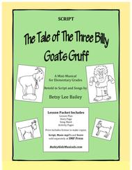 """""""The Tale of the Three Billy Goats Gruff"""" - Script sheet music"""