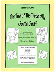 """""""The Tale of the Three Billy Goats Gruff"""" - Lesson Plans Packet sheet music"""