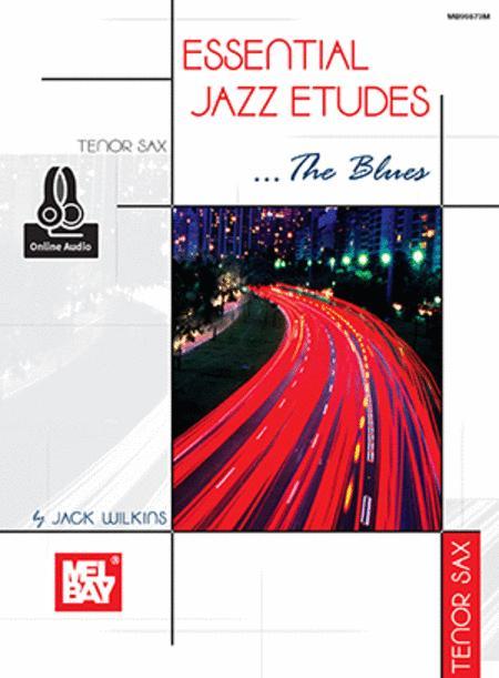 Sheet music: Essential Jazz Etudes  The Blues - Tenor Sax