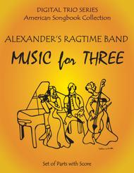 Alexander's Ragtime Band for String Trio- Violin Viola Cello sheet music