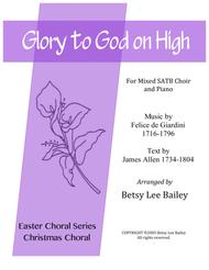 """Music by Felice de Giardini (1716-1796), Text by James Allen (1734-1804)  Sheet Music """"Glory to God on High"""" for Mixed SSATB Chorus and Piano Song Lyrics Guitar Tabs Piano Music Notes Songbook"""