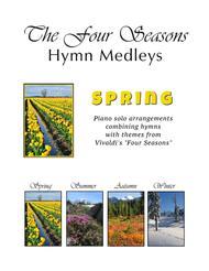 "Antonio Vivaldi  Sheet Music ""Spring"" - The Four Seasons Hymn Medleys Collection (3 Piano Solos) Song Lyrics Guitar Tabs Piano Music Notes Songbook"