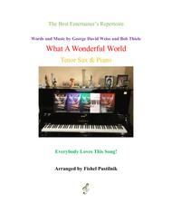 """""""What A Wonderful World"""" for Tenor Sax and Piano sheet music"""