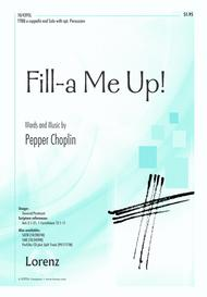 Fill-a Me Up! sheet music