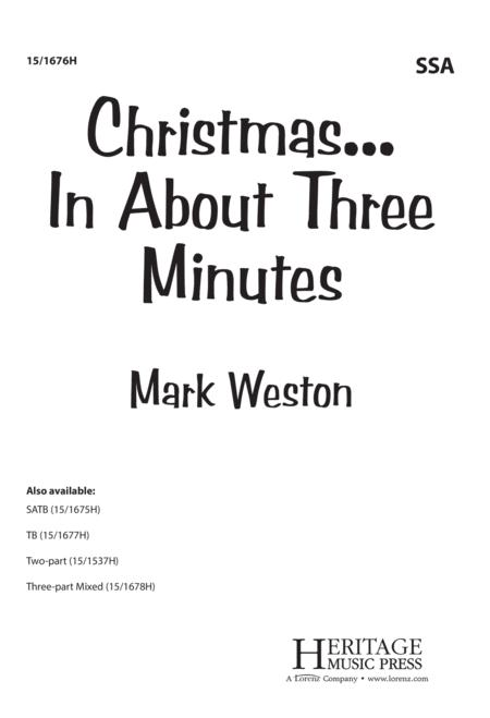 Christmas In About Three Minutes.Mark Weston Sheet Music To Download And Print World Center
