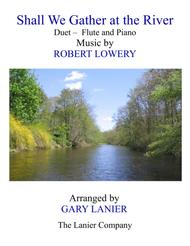 SHALL WE GATHER AT THE RIVER (Duet b sheet music