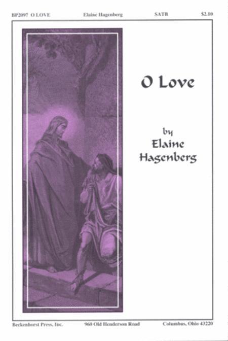 O Love