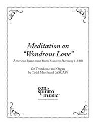 "Meditation on ""Wondrous Love"" - trombone and organ sheet music"