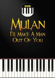 I'll Make A Man Out Of You (Piano) sheet music