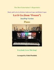 """""""Let It Go"""" (from """"Frozen"""")-for Piano sheet music"""