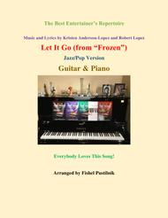 """Idina Menzel  Sheet Music """"Let It Go"""" (from """"Frozen"""") for Guitar and Piano-Jazz/Pop Version Song Lyrics Guitar Tabs Piano Music Notes Songbook"""