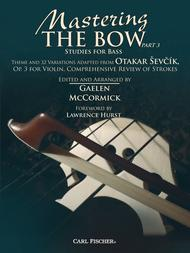 Mastering the Bow Part 3