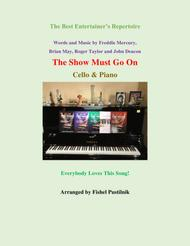 """The Show Must Go On"" for Cello and Piano sheet music"