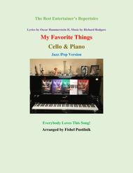"""""""My Favorite Things"""" for Cello and Piano sheet music"""