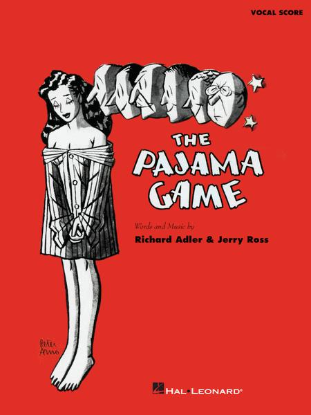 an analysis of the musical the pajama game The pajama game music and lyrics by richard adler & jerry ross book by richard bissell directed by aubrey berg musical direction roger grodsky choreography.