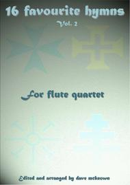 Various  Sheet Music 16 Favourite ?Hymns for Flute Quartet (Vol 2.) Song Lyrics Guitar Tabs Piano Music Notes Songbook