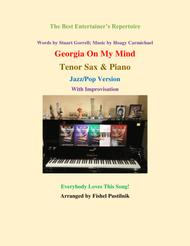 """Georgia On My Mind"" for Tenor Sax and Piano-Jazz/Pop Version (with Improvisation) sheet music"