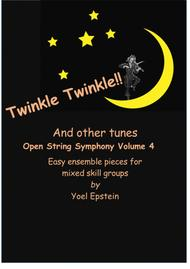 Open String Symphony 4: Twinkle Twinkle and More. Easy ensemble pieces for mixed skill levels sheet music