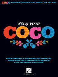 Disney/Pixar's Coco by Adrian Molina, Germaine Franco, Kristen Anderson-Lopez, Robert Lopez sheet music