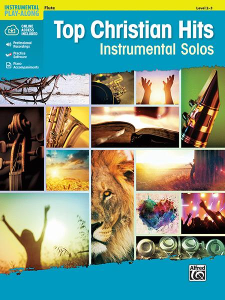 Top Christian Hits Instrumental Solos Sheet Music By Various - Sheet