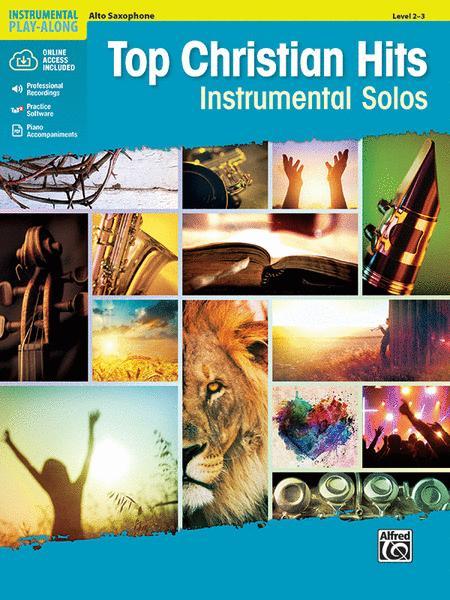 Top Christian Hits Instrumental Solos (Alto Sax)
