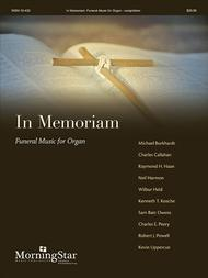 In Memoriam: Funeral Music for Organ