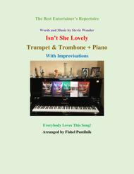 """Isn't She Lovely"" for Trumpet & Trombone and Piano-Jazz/Pop Version (With Improvisations) sheet music"