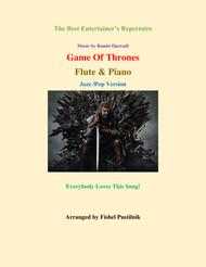 """Game Of Thrones"" for Flute and Piano-Jazz/Pop Version sheet music"