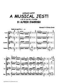 'A Musical Jest' By Alfredo D'ambrosio,Wind Quartet, a bit of fun for 4 players! sheet music