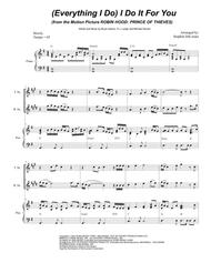 (Everything I Do) I Do It For You (for Saxophone Quartet) sheet music