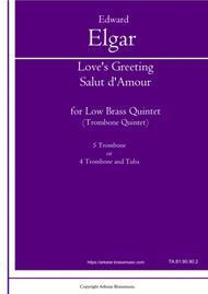 "Edward Elgar  Sheet Music ""Love's Greeting"" (Salut d'Amour) by Edward Elgar arrangement for Low Brass (Trombone) Quintet. Song Lyrics Guitar Tabs Piano Music Notes Songbook"