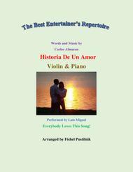 "Luis Miguel  Sheet Music ""Historia De Un Amor"" for Violin and Piano-Jazz/Pop Version-Video Song Lyrics Guitar Tabs Piano Music Notes Songbook"
