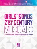 Girls' Songs from 21st Century Musicals (Voice)