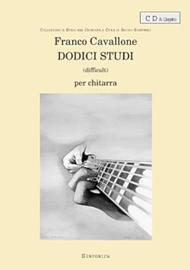 Franco Cavallone  Sheet Music 12 Studi per Chitarra Song Lyrics Guitar Tabs Piano Music Notes Songbook