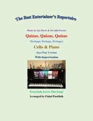 "Fishel Pustilnik  Sheet Music ""Quizás, Quizás, Quizás"" (""Perhaps, Perhaps, Perhaps"") for Cello and Piano (With Improvisation) Song Lyrics Guitar Tabs Piano Music Notes Songbook"