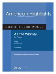 Dorothy Rudd Moore  Sheet Music [Moore] A Little Whimsy Song Lyrics Guitar Tabs Piano Music Notes Songbook