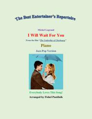 """Fishel Pustilnik  Sheet Music """"I Will Wait For You"""" for Piano-Video Song Lyrics Guitar Tabs Piano Music Notes Songbook"""