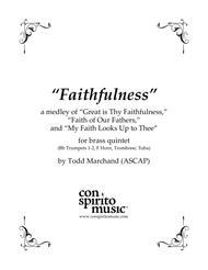 "William Runyan, Henri Hemy/J.G. Walton, Lowell Mason  Sheet Music ""Faithfulness"" — a medley for brass quintet Song Lyrics Guitar Tabs Piano Music Notes Songbook"