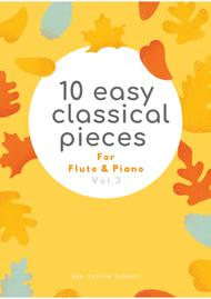 Various  Sheet Music 10 Easy Classical Pieces For Flute & Piano Vol. 3 Song Lyrics Guitar Tabs Piano Music Notes Songbook