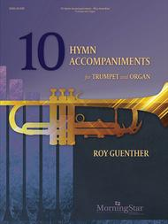 Roy Guenther  Sheet Music 10 Hymn Accompaniments for Trumpet and Organ Song Lyrics Guitar Tabs Piano Music Notes Songbook
