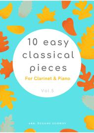 Various  Sheet Music 10 Easy Classical Pieces For Clarinet & Piano Vol. 5 Song Lyrics Guitar Tabs Piano Music Notes Songbook