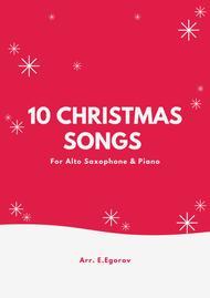 Various  Sheet Music 10 Christmas Songs For Alto Saxophone & Piano Song Lyrics Guitar Tabs Piano Music Notes Songbook