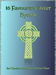 Various  Sheet Music 16 Favourite Easter Hymns for Clarinet and Bass Clarinet Duet Song Lyrics Guitar Tabs Piano Music Notes Songbook